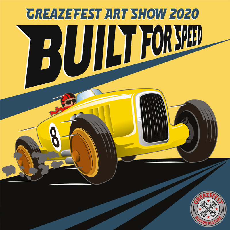 GreazeFest Art Show poster, Built for Speed
